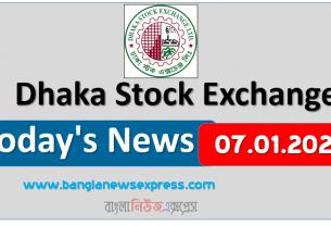07.01.2021 Today's News Dhaka Stock Exchange (DSE)