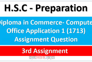 Diploma in Commerce- Computer Office Application 1 (1713) Assignment Question, 3rd Assignment