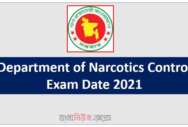 Department of Narcotics Control Exam Date 2021