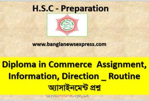 Diploma in Commerce Assignment, Information, Direction _ Routine অ্যাসাইনমেন্ট প্রশ্ন