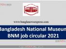 Bangladesh National Museum BNM job circular 2021