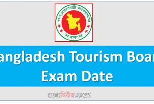 Bangladesh Tourism Board Exam Date