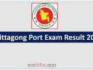 Chittagong Port Exam Result 2021