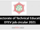 Directorate of Technical Education DTEV job circular 2021