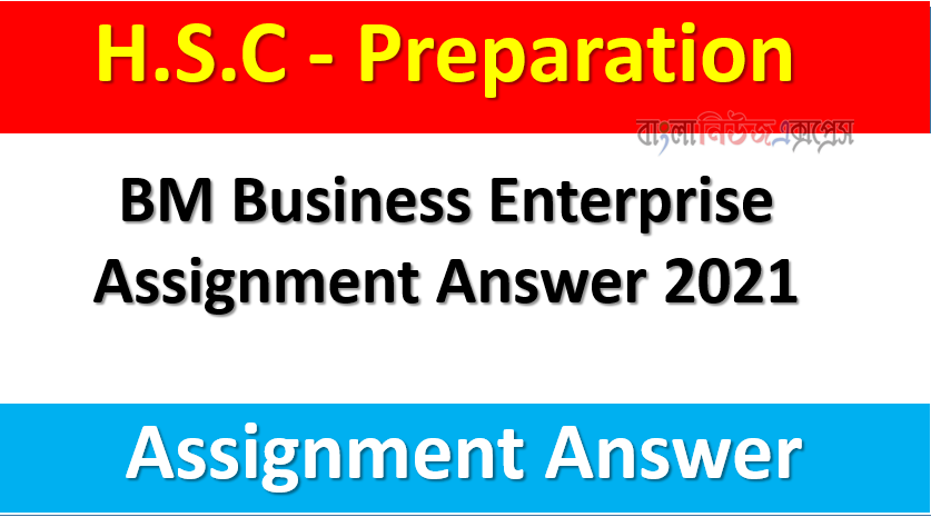BM Business Enterprise Assignment Answer 2021