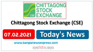 CSE News 07/02/21 Chittagong Stock Exchange