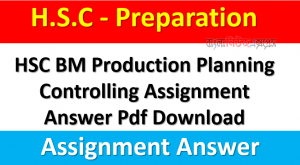 HSC BM Production Planning Controlling Assignment Answer Pdf Download