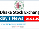 01.03.2021 Today's News Dhaka Stock Exchange (DSE)