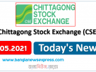 CSE News 05/05/21 Chittagong Stock Exchange