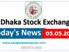 05.05.2021 Today's News Dhaka Stock Exchange (DSE)