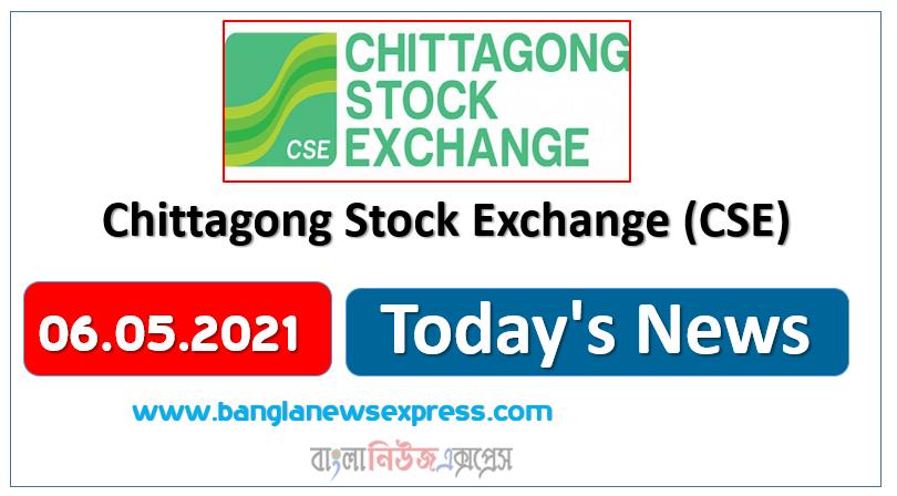 CSE News 06/05/21 Chittagong Stock Exchange