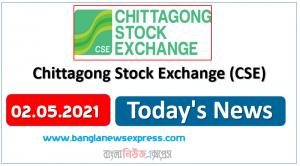 CSE News 02/05/21 Chittagong Stock Exchange