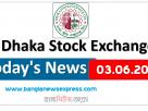 03.06.2021 Today's News Dhaka Stock Exchange (DSE)