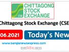 CSE News 08/06/21 Chittagong Stock Exchange