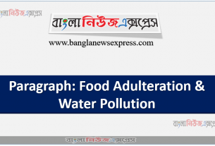 Paragraph: Food Adulteration & Water Pollution