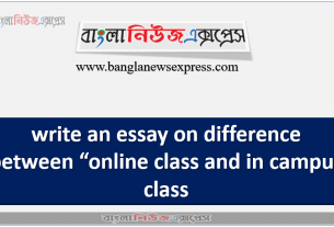 """write an essay on difference between """"online class and in campus class"""""""