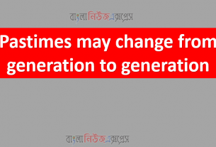 Pastimes may change from generation to generation.