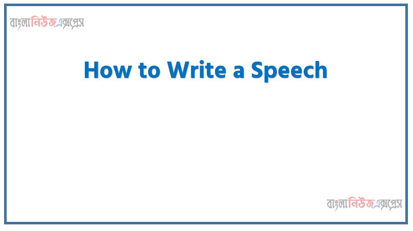 Writing A Speech ,Suppose you want to be elected as a mayor in your locality. Prepare a written speech for presenting it before your voters Write 250 words To develop the assignment, use the following